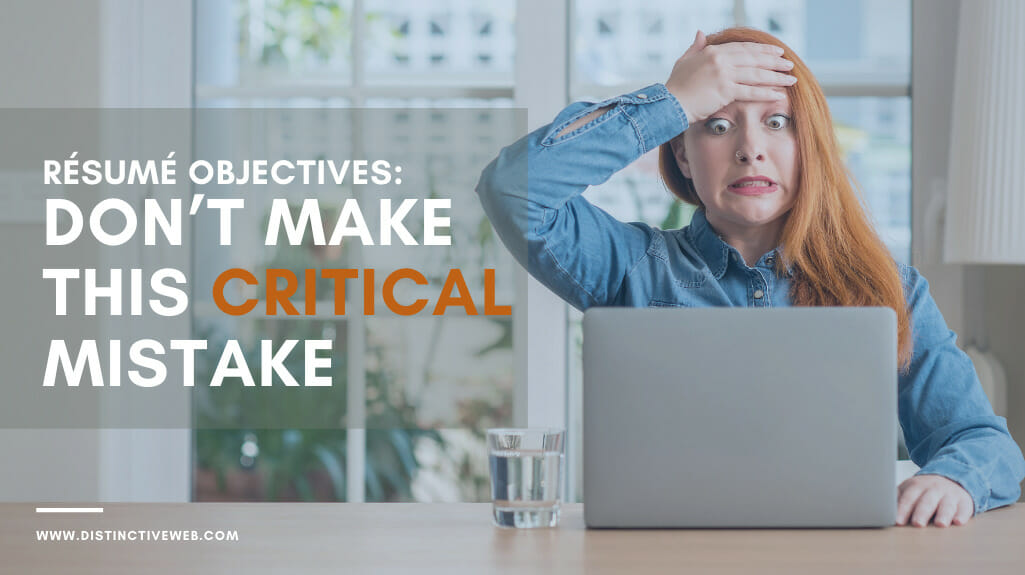 Resume Objectives: Don't Make This Critical Mistake