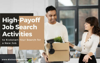 High-Payoff Job Search Activities to Kickstart Your Search for a New Job