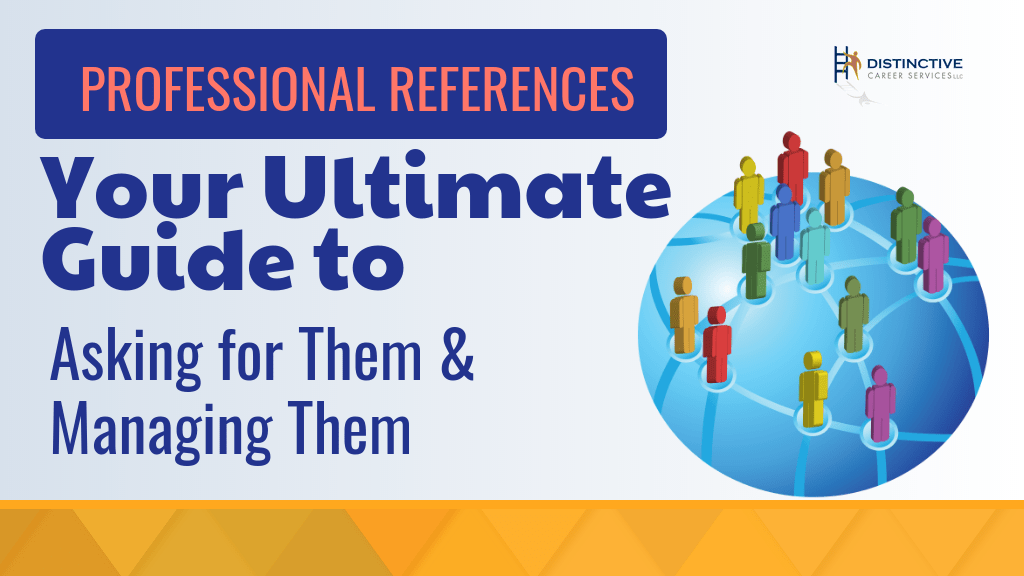 Professional References - Your Ultimate Guide to Asking for Them and Managing Them