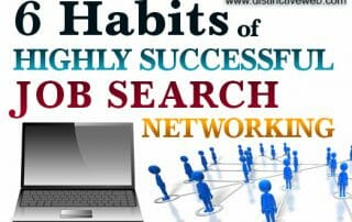6 Habits of Highly Successful Job Search Networking 2