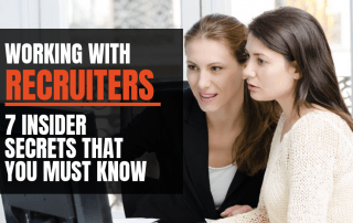 Working with recruiters: secrets you need to know during your job search