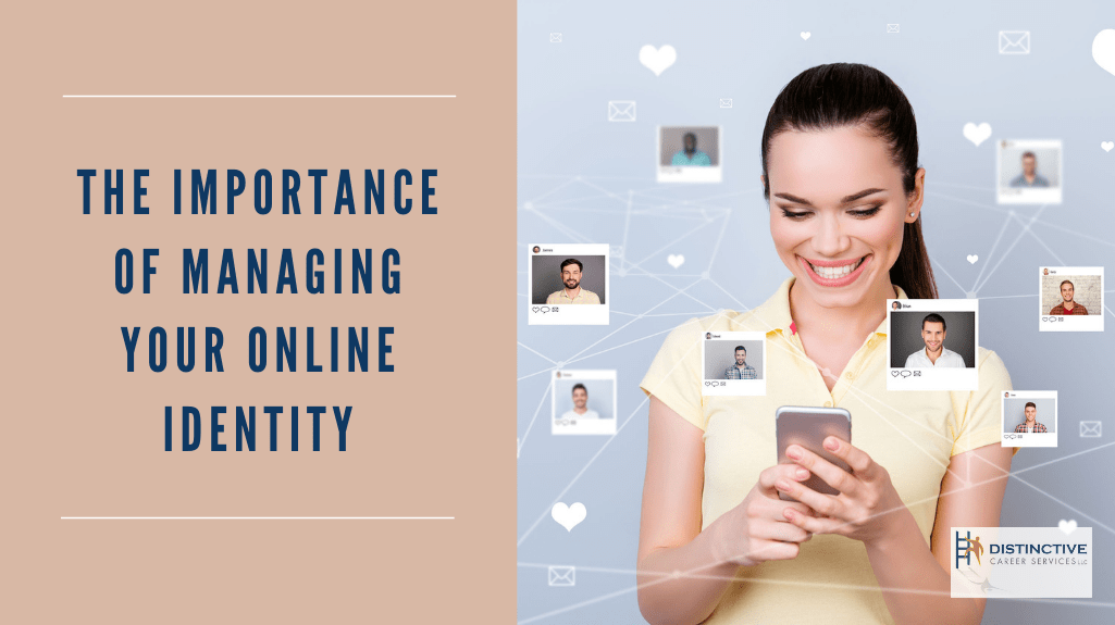 The Importance of Managing Your Online Identity