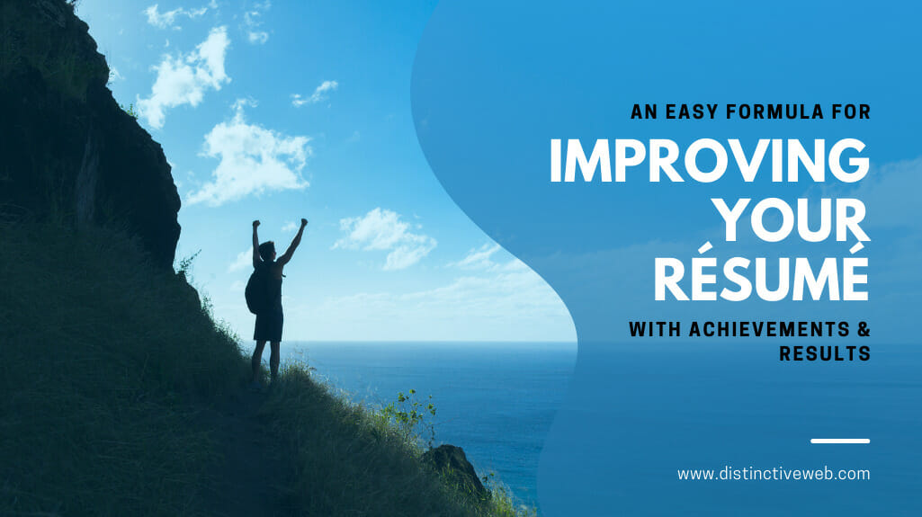 An Easy Formula For Improving Your Resume With Achievements & Results
