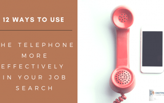 12 Ways To Use The Telephone More Effectively In Your Job Search