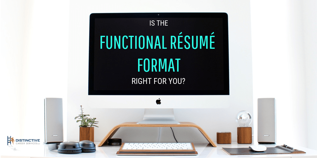 Is the functional resume format right for you?