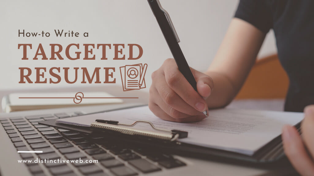 How-to Write A Targeted Resume