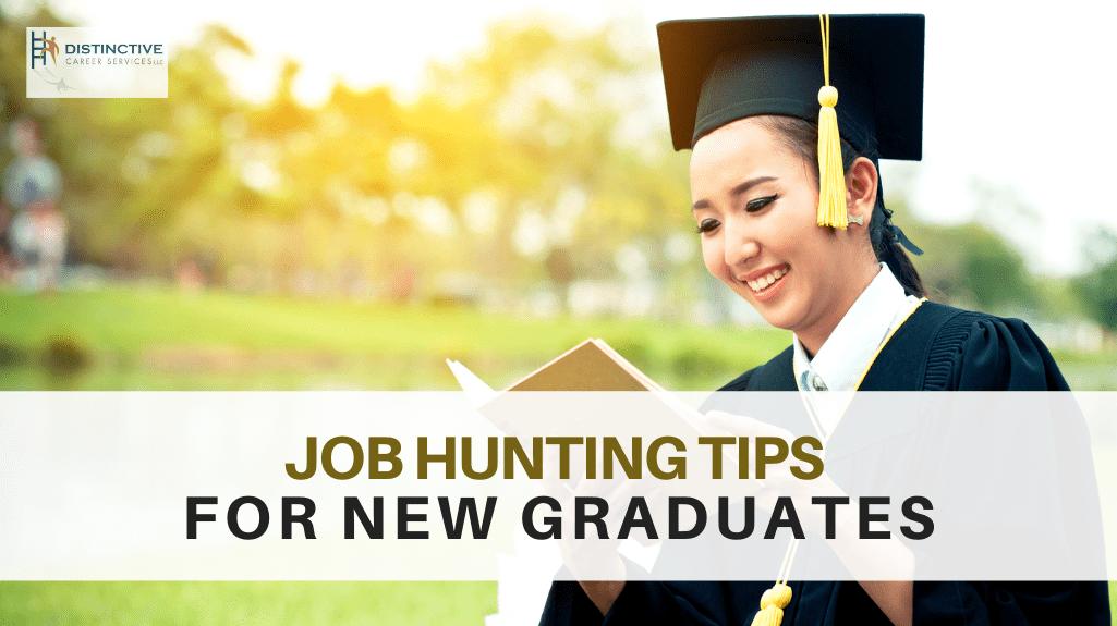 Job Hunting Tips for New Graduates