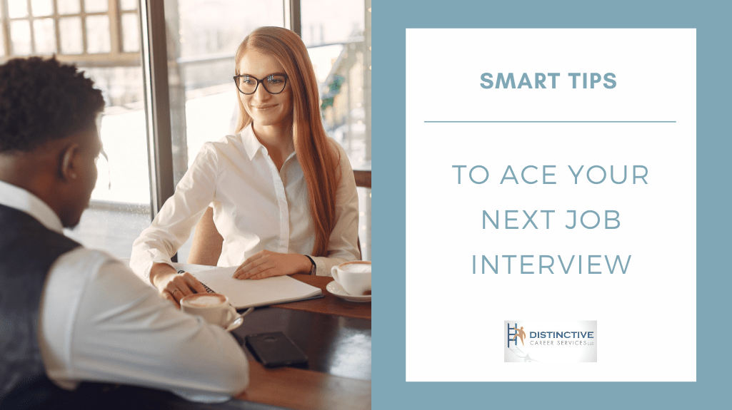 Smart Tips to Ace Your Next Job Interview