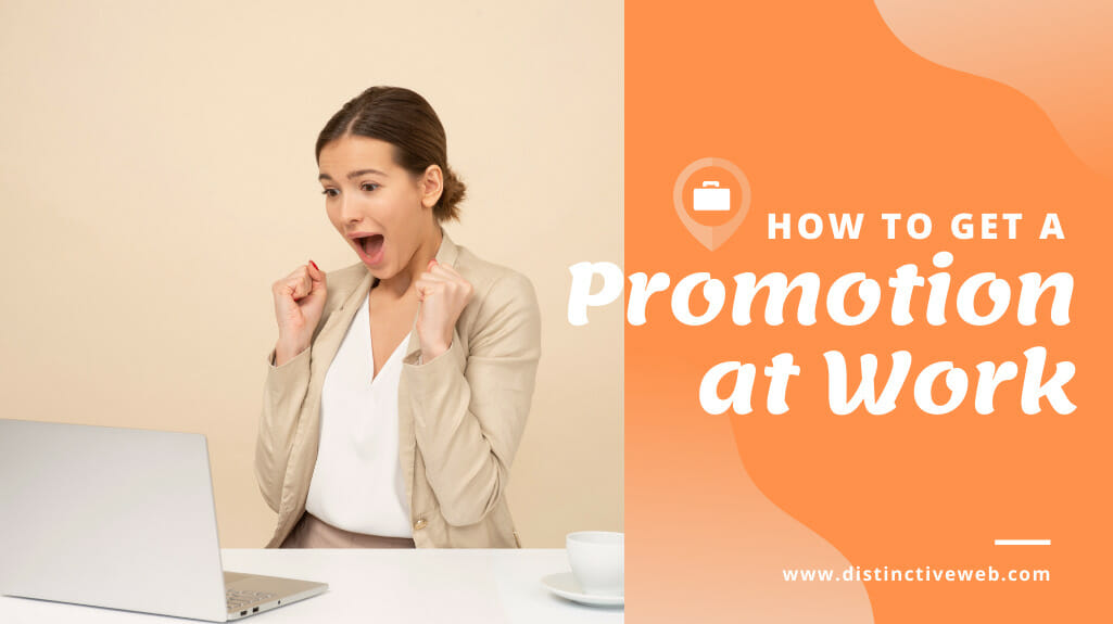 How To Get A Promotion At Work