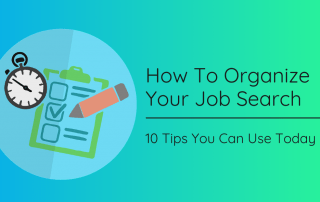How To Organize Your Job Search
