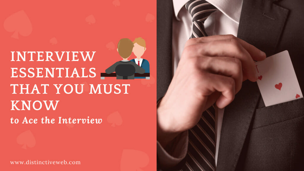 Interview Essentials That You Must Know To Ace The Interview
