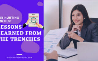 Job Hunting Truths: Lessons Learned From The Trenches