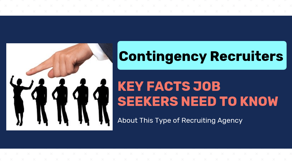 Contingency recruiters: key facts for job seekers