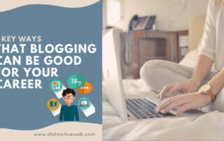 3 Key Ways That Blogging Can Be Good For Your Career