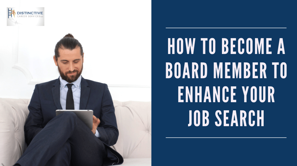 How to Become a Board Member to Enhance Your Job Search