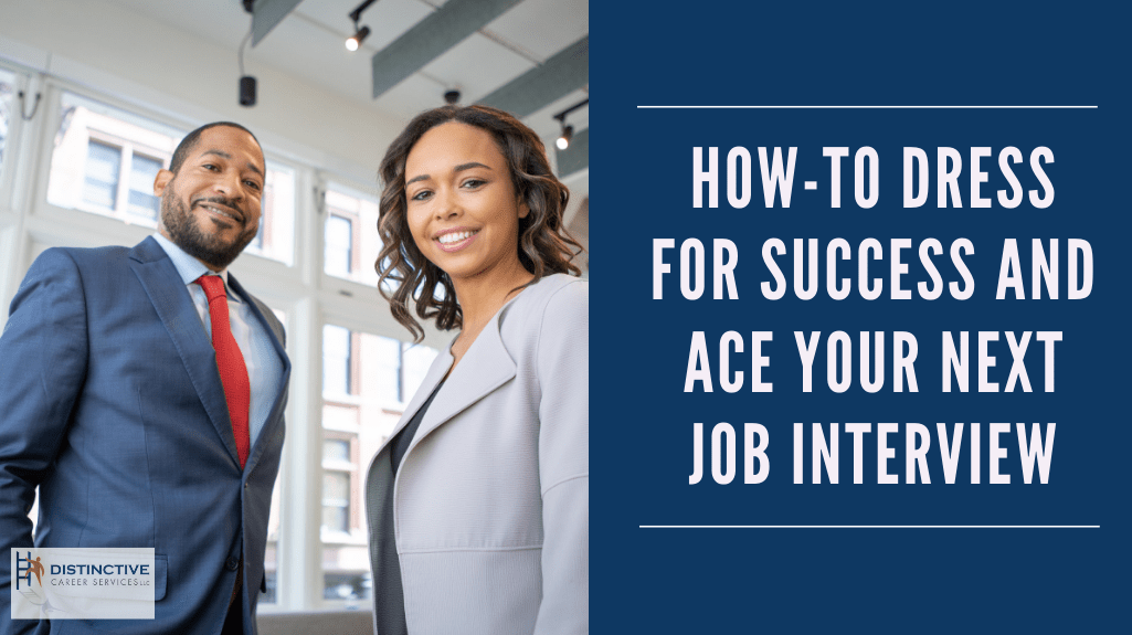 How-To Dress for Success and Ace Your Next Job Interview