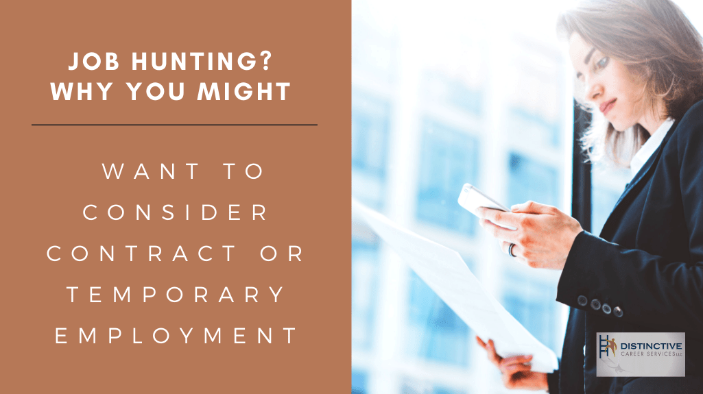 Job Hunting? Why You Might Want To Consider Contract Or Temporary Employment