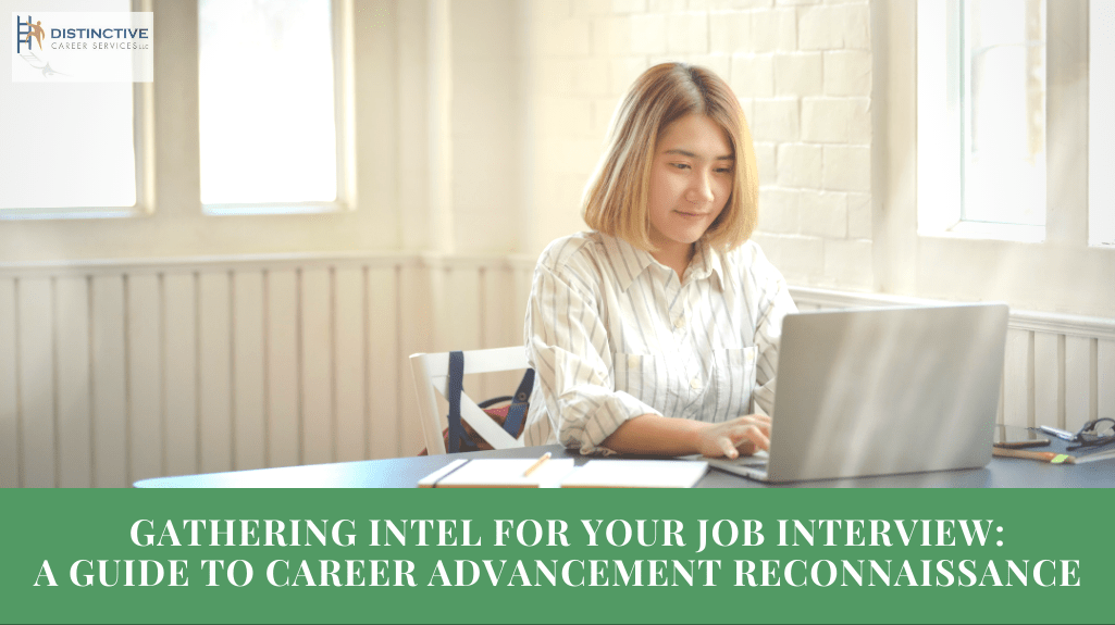 Gathering Intel for your Job Interview – A Guide To Career Advancement Reconnaissance