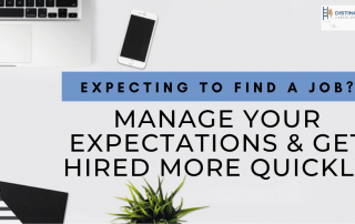 Expecting to Find a Job? Manage Your Expectations & Get Hired More Quickly