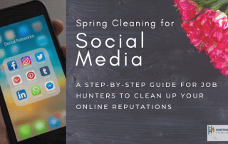 Spring Cleaning for Social Media: A Step-by-Step Guide for Job Hunters to Clean Up Your Online Reputations