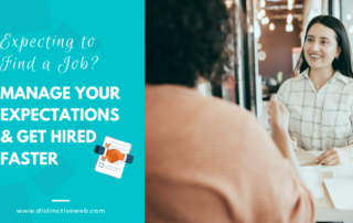 Expecting To Find A Job? Manage Your Expectations & Get Hired Faster