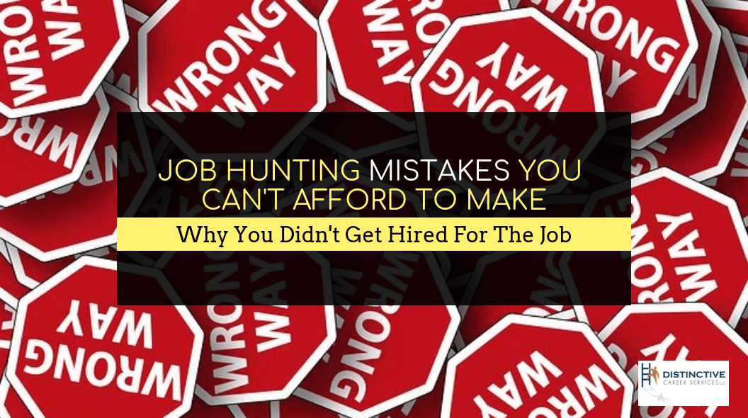 Job hunting mistakes you can't afford to make