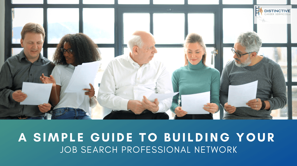 A Simple Guide to Building Your Job Search Professional Network