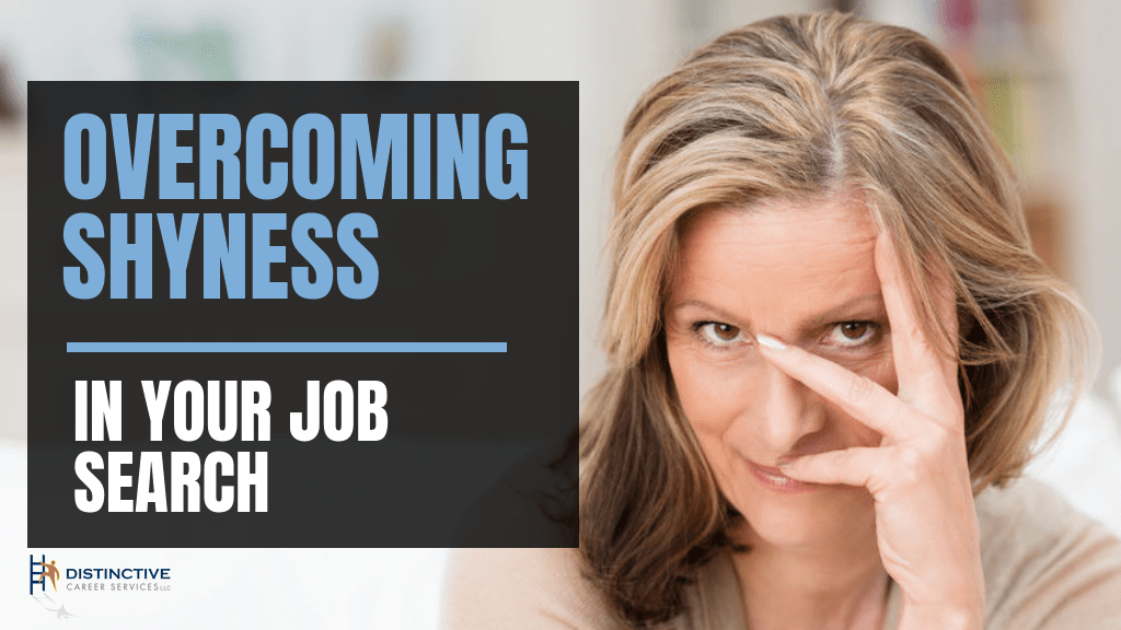 Overcoming shyness in your job search