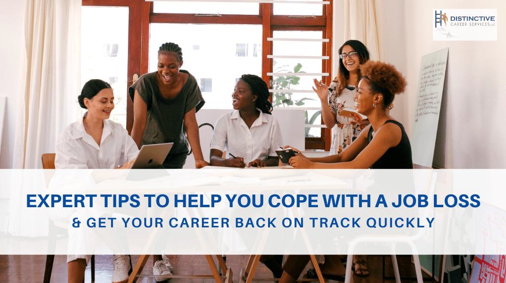 Expert Tips To Help You Cope With A Job Loss & Get Your Career Back On Track Quickly