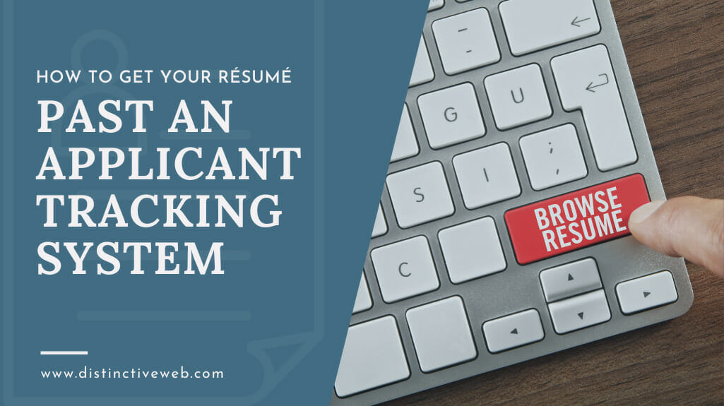 How To Get Your Resume Past An Applicant Tracking System