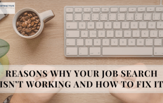 Reasons Why Your Job Search Isn't Working and How To Fix It