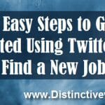 5 Easy Steps to Get Started Using Twitter to Find A New Job 2