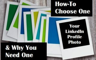 Your LinkedIn Profile Photo: Why You Need One & How To Choose One 1
