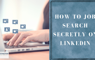 How To Job Search Secretly on LinkedIn