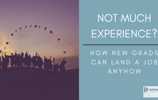 Not Much Experience? How New Grads Can Land A Job Anyhow