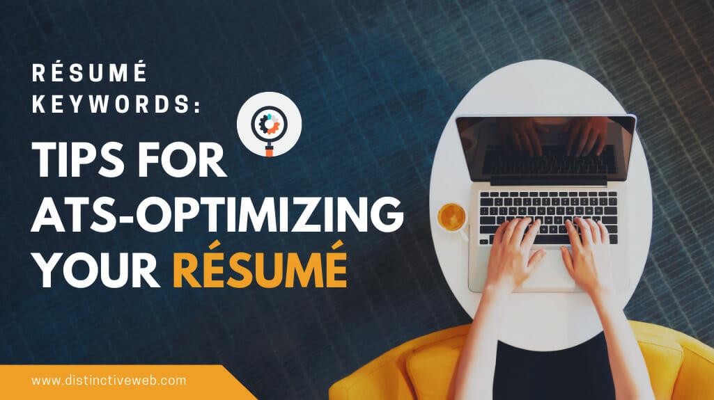 Resume Keywords: Tips For Ats-optimizing Your Resume