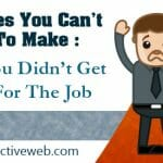 Why You Didn't Get Hired For The Job