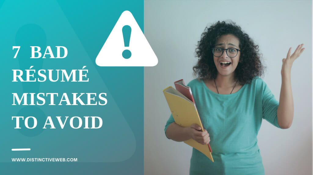 7 Bad Resume Mistakes To Avoid