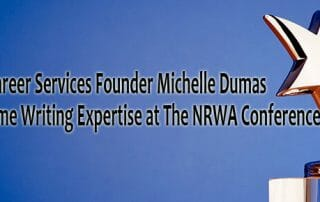 Distinctive Career Services Founder Michelle Dumas Expands Resume Writing Expertise at The NRWA Conference