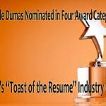 "Michelle Dumas Nominated in Four Award Categories for CDI's ""Toast of the Resume"" Industry Award"
