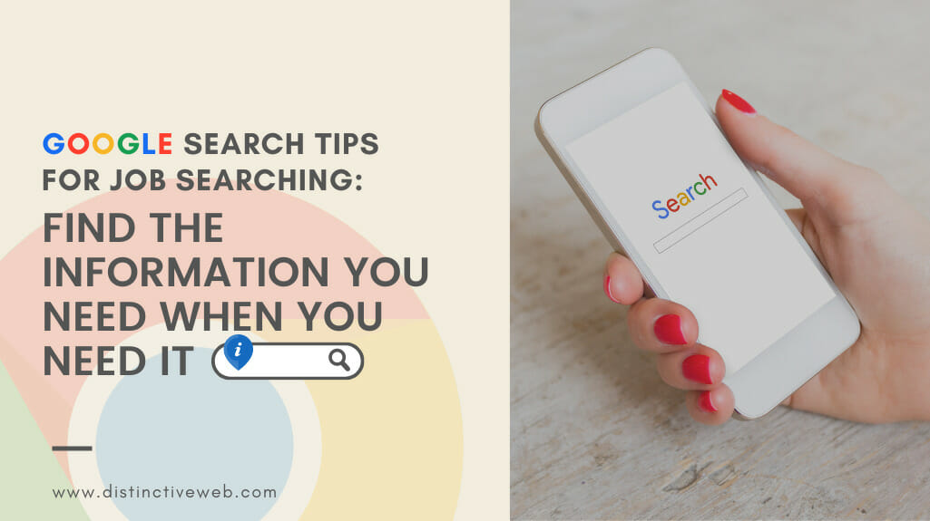 Google Search Tips For Job Searching: Find What You Need When You Need It