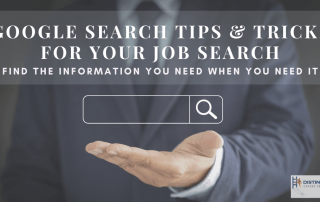 Google Search Tips & Tricks For Your Job Search: Find The Information You Need When You Need It