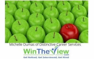 WinTheView.com Teams with Michelle Dumas of Distinctive Career Services to offer Innovative Career Tools to Career Professionals 2