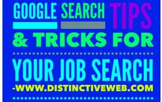 Google Search Tips & Tricks For Your Job Search: Find The Information You Need When You Need It 2