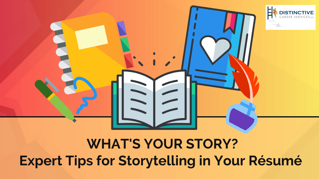 Expert tips for storytelling in your resume