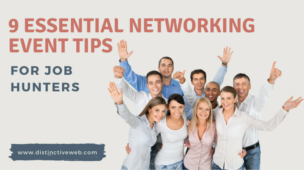 9 Essential Networking Event Tips For Job Hunters