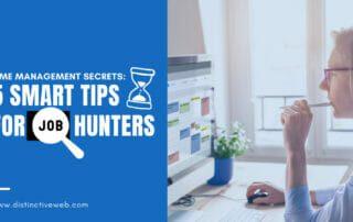 Time Management Secrets: 5 Smart Tips For Job Hunters