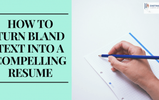 How To Turn Bland Text Into A Compelling Resume