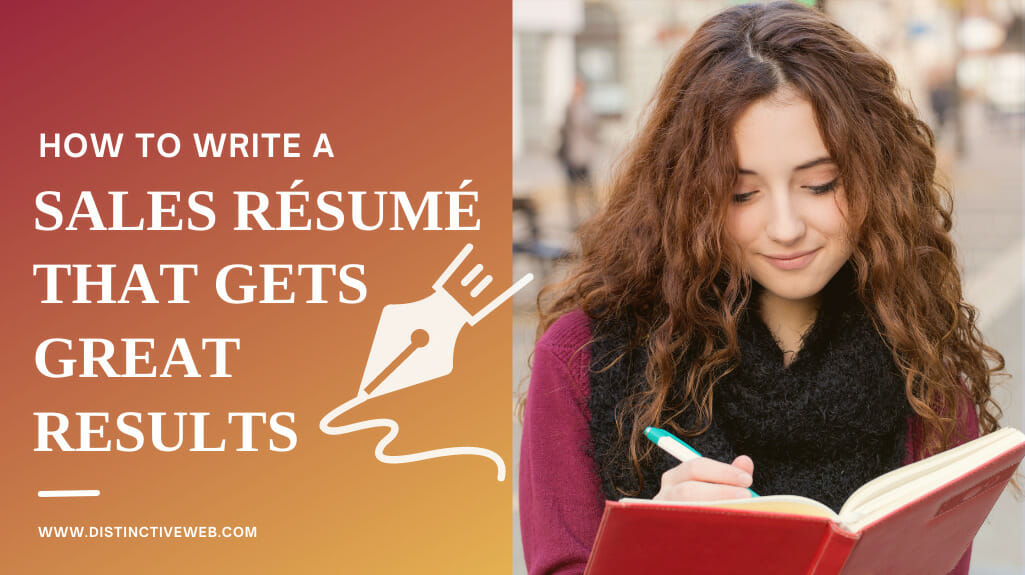 How To Write A Sales Resume That Gets Great Results