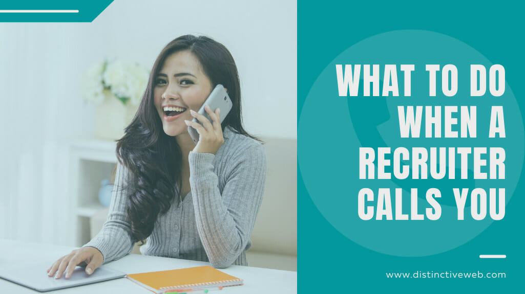 What To Do When A Job Recruiter Calls You